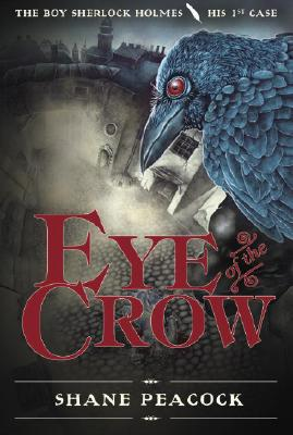 Eye of the Crow By Peacock, Shane